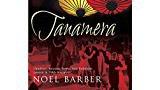 Tanamera - Noel Barber Cover Pic