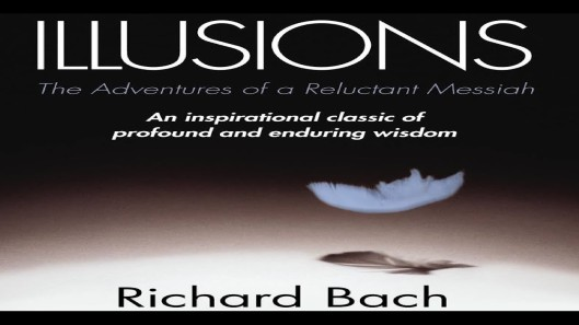 Illusions – The Adventures of a Reluctant Messiah - Illusions - A book in a million